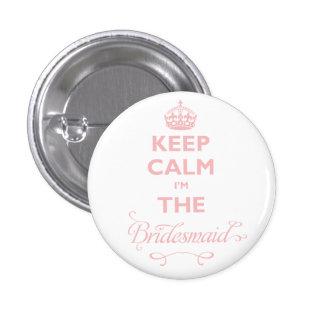 Keep Calm I'm The Bridesmaid Cute Wedding Name Tag 3 Cm Round Badge