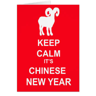 Keep Calm It's Chinese New Year, Year Of The Ram Greeting Card