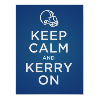 Keep Calm Kerry On Poster