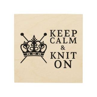 Keep Calm & Knit On • Craft Room Wood Prints