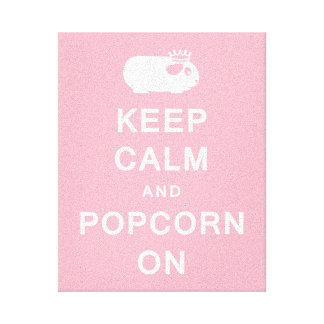 Keep Calm & Popcorn On Canvas Print