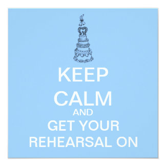 Keep Calm Rehearsal Dinner Invitation (Blue)