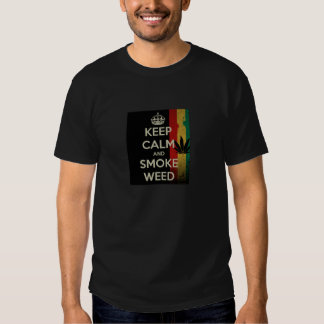 Keep Calm Smoke Weed T-shirts