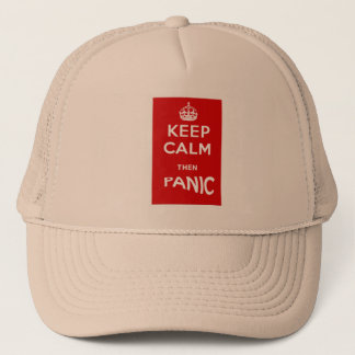 Keep Calm then Panic Trucker Hat