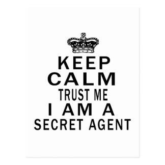 Keep Calm Trust Me I Am A Secret agent Postcard