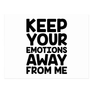 Keep Emotions Away Postcard