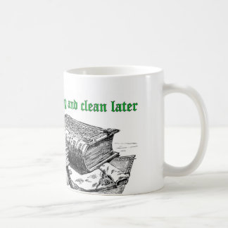 Keep reading and clean later mug