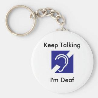 Keep Talking I m Deaf Keychain