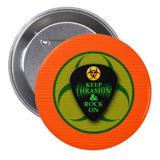 Keep Thrashin' and Rock On! 7.5 Cm Round Badge