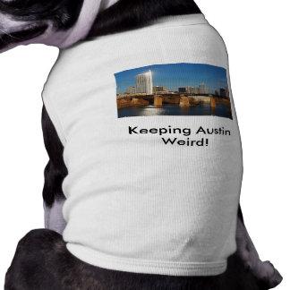 Keeping Austin Weird! with Skyline Shirt