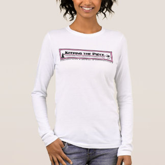 Keeping the Piece Long Sleeve Fitted T-Shirt