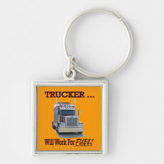 """Keychain with words,""""Trucker..Will Work For Fuel!"""""""