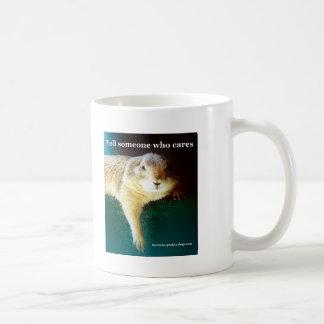 Keystone Prairie Dogs tell someone who cares Basic White Mug