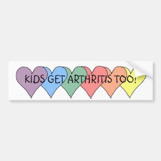KIDS GET ARTHRITIS TOO - bumper sticker