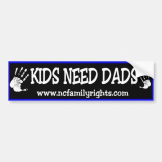 Kids Need Dads Bumper Sticker