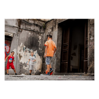 Kids play football in a Naples alley Poster