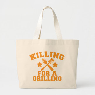 KILLING FOR A GRILLING BBQ design Large Tote Bag