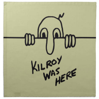 Kilroy Was Here Napkin