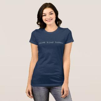 KIND HUMANS T-Shirt