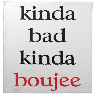 Kinda Bad Kinda Boujee Printed Napkins