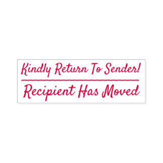 """Kindly Return To Sender!"", ""Recipient Has Moved"" Self-inking Stamp"