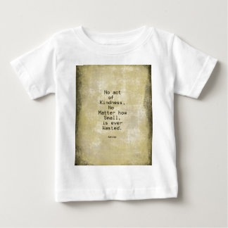 Kindness Compassion Quote Aesop Baby T-Shirt