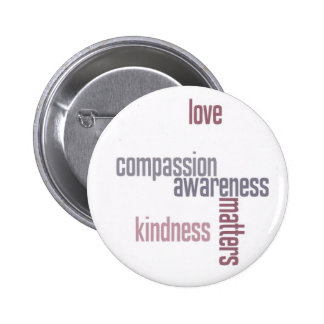 Kindness Matters 6 Cm Round Badge