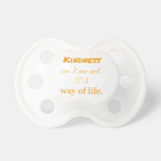 Kindness Pacifiers