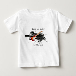 King for a day baby T-Shirt