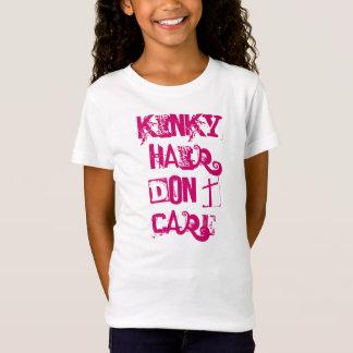Kinky Hair Don't Care T-Shirt