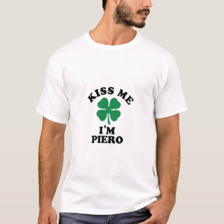 Kiss me, Im PIERO T-Shirt
