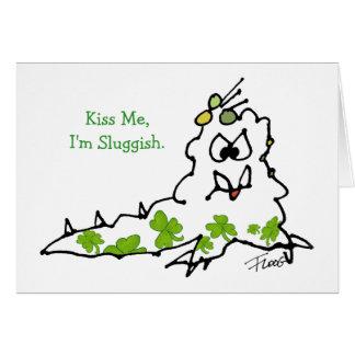 Kiss Me I'm Sluggish Cartoon St. Paddys Day Card