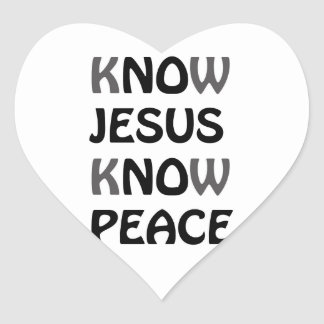 Know Jesus Know Peace No Jesus No Peace Black Font Heart Sticker