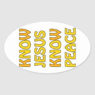 Know Jesus Know Peace No Jesus No Peace In A Orang Oval Sticker