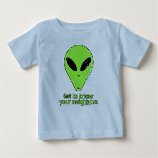 Know Your Neighbors Baby T-Shirt
