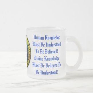 Knowledge Human and Divine Frosted Glass Mug