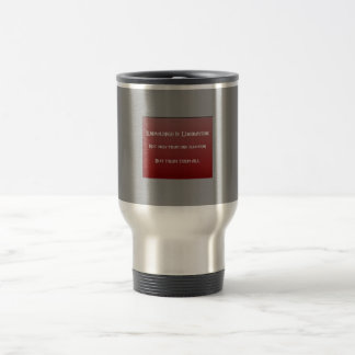Knowledge is Liberation Stainless Steel Travel Mug
