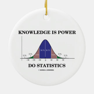 Knowledge Is Power Do Statistics Bell Curve Humor Round Ceramic Decoration