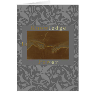 Knowledge Is Power Greeting Card