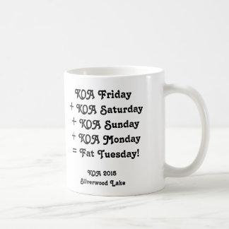 """KOA 2015 Mug - """"Fat Tuesday!"""""""