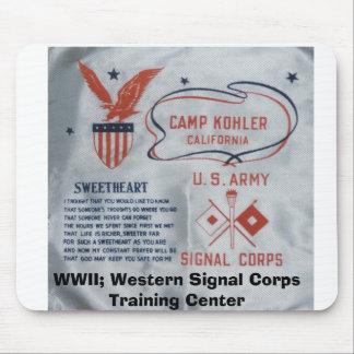 kohler, camp, WWII; Western Signal Corps Traini... Mouse Pad