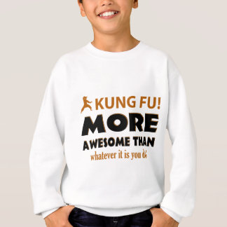 Kung Fu Martial arts gift items Sweatshirt