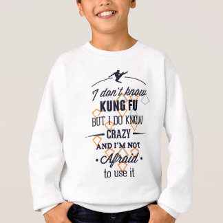 Kung Fu Sports Crazy Sweatshirt