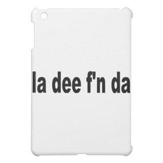 la dee f'n da case for the iPad mini