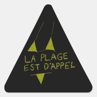 La Plage Est D'appel Triangle Sticker
