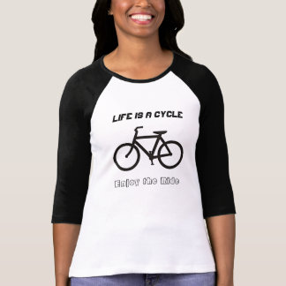 """Ladies' 3/4 T-shirt, """"Life is a Cycle"""" Shirts"""