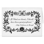 Lady Catherine de Bourgh funny quote Notecard