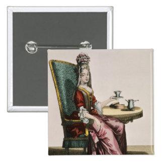 Lady Taking Coffee, fashion plate, c.1695 (engravi Pinback Button