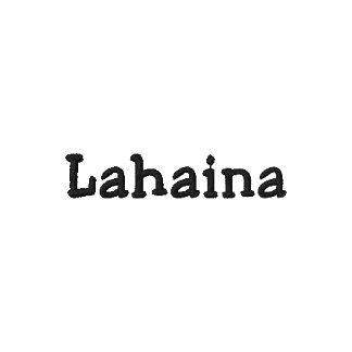 Lahaina Maui Hawaii Shirt - Customizable !!! Polo Shirts