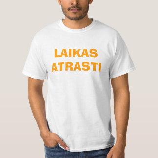 LAIKAS ATRASTI T-Shirt